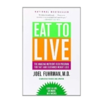 Eat to Live Diet Review