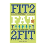 Fit 2 Fat 2 Fit Diet Review